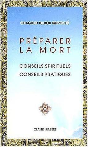 Livre Préparer la mort : Conseils spirituels et pratiques epub, pdf