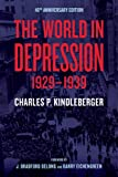 The World in Depression, 1929-1939, Kindleberger, Charles P., 0520275853