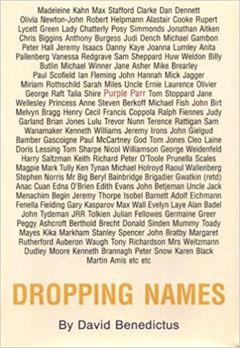 Dropping Names Benedictus David 9780955033001 Amazon Com Books