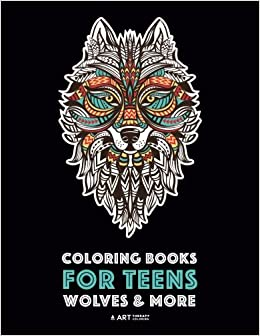 Coloring Books For Teens: Wolves & More: Advanced Animal ...