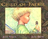 : Child of Faerie, Child of Earth