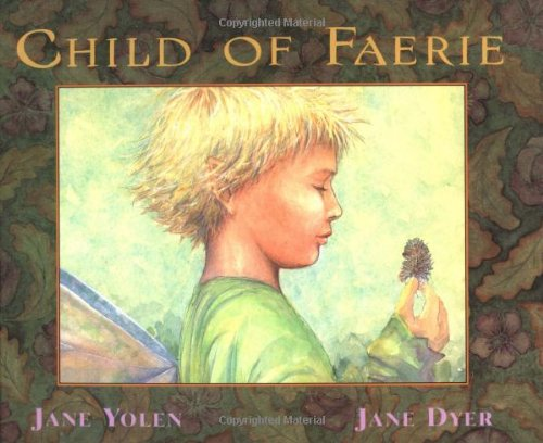 Child of Faerie, Child of Earth ()