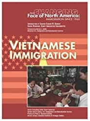 Vietnamese Immigration (Changing Face of North America)