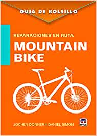 GUIA DE BOLSILLO, REPARACIONES EN RUTA MONTAIN BIKE: Amazon.es ...