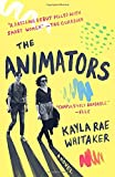 The Animators: A Novel