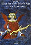 Italian Art of the Middle Ages and the Renaissance, Max Seidel, 3422065334