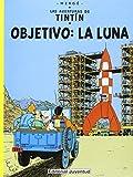 Tintin - Objetivo: La Luna (Spanish Edition)
