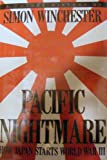 Pacific Nightmare, Simon Winchester, 1559721367