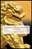 Untimely Displacements, Sho Fu, 1595944958