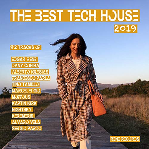 The Best Tech House 2019 [Explicit]