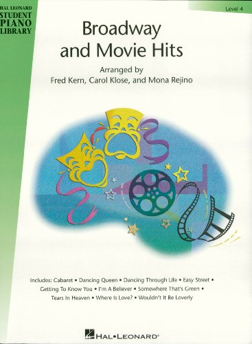 Broadway and Movie Hits - Level 4 Songbook: Hal Leonard Student Piano Library (Hal Leonard Student Piano Library (Songbooks)) ()