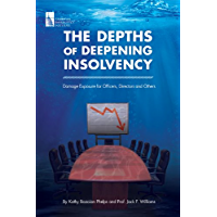 The Depths of Deepening Insolvency: Damage Exposure for Officers, Directors and Others