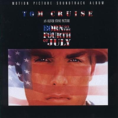 Born On The Fourth Of July: Motion Picture Soundtrack Album Soundtrack edition by Edie Brickell & New Bohemians, The Broken Homes, Van Morrison, Don McLean, The T (1989) Audio CD