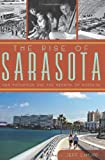img - for The Rise of Sarasota:: Ken Thompson and the Rebirth of Paradise book / textbook / text book