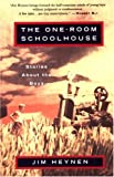 The One-Room Schoolhouse, Jim Heynen, 0679747699
