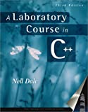 A Laboratory Course in C++, Dale, Nell, 0763700630