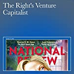 The Right's Venture Capitalist | John J. Miller