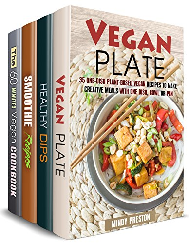 Vegan Joy Box Set (4 in 1) : Over 150 One-Dish Vegan Meals, Healthy Dips, Smoothies and Quick Vegan Recipes (Vegan Lifestyle)