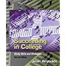 Succeeding in College: Study Skills and Strategies (2nd Edition)