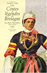 Contes et légendes de Bretagne, tome 1 : Les récits légendaires par Cadic