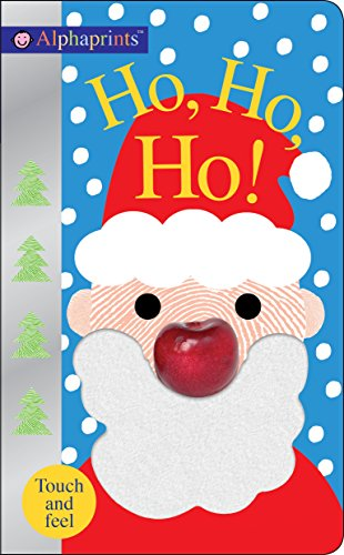 Alphaprints: Ho, Ho, Ho!: A Touch-and-Feel Book