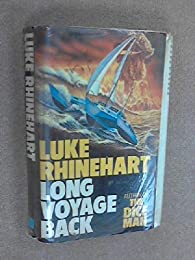 Long Voyage Back par Luke Rhinehart