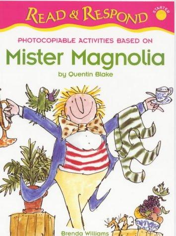 Amazon.com: Mister Magnolia (Read & Respond Starter ...