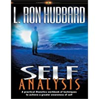 Self Analysis: A Practical Dianetics Workbook of Techniques to Achieve a Greater Awareness of Self