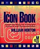 The Icon Book, William K. Horton, 0471599018