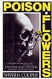 Poison Flowers, Natasha Cooper, 0517576732