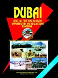 Dubai Jebel Ali Free Zone Business Opportunities and Regulations Handbook, U. S. A. Global Investment Center Staff, 0739756214