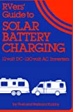 RVers Guide to Solar Battery Charging, Noel Kirkby, 093794808X