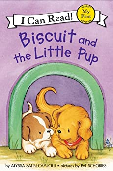 Biscuit and the Little Pup (My First I Can Read) by [Capucilli, Alyssa Satin]