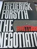The Negotiator, Frederick Forsyth, 0553053612