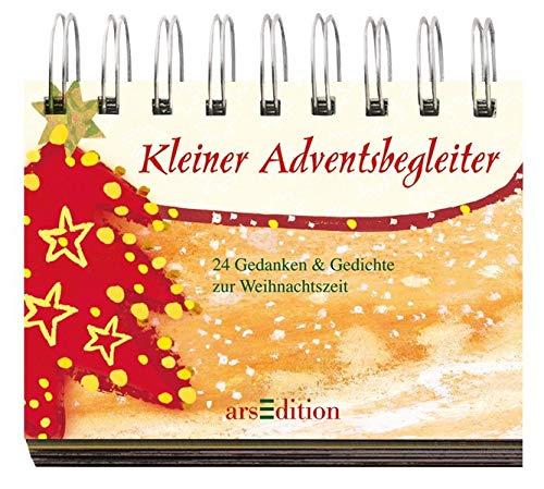 Kleiner Adventsbegleiter: 24 Gedanken und Gedichte zur Weihnachtzeit