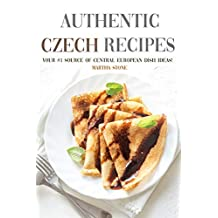 Authentic Czech Recipes: Your #1 Source of Central European Dish Ideas!