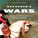 Napoleon's Wars: An International History, 1803-1815 Audiobook by Charles Esdaile Narrated by Simon Prebble