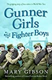 img - for Gunner Girls and Fighter Boys (The Factory Girls) book / textbook / text book