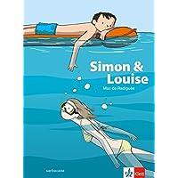 Simon & Louise: Französische Lektüre für das 2., 3. und 4. Lernjahr