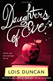 Daughters of Eve, Lois Duncan, 0316098973