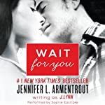 Wait for You | J. Lynn