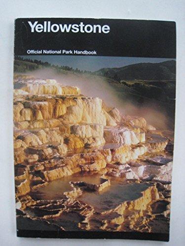 - Yellowstone: Official National Park Handbook