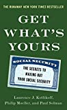 Book Cover for Get What's Yours: The Secrets to Maxing Out Your Social Security
