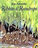Rabbits & Raindrops by Jim Arnosky(January 1, 2001) Paperback