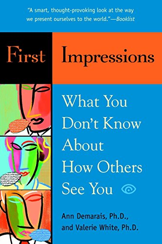 Book Impressions (First Impressions: What You Don't Know About How Others See You)