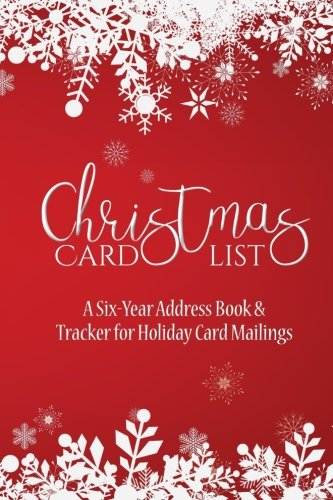Christmas Card List: A Six-Year Address Book & Tracker for Holiday Card Mailings (Snowflakes) (Volume (Christmas Card List Book)