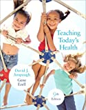 By David Anspaugh - Teaching Today's Health: 9th (nineth) Edition