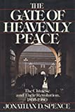 The Gate of Heavenly Peace: The Chinese and Their Revolution, 1895-1980