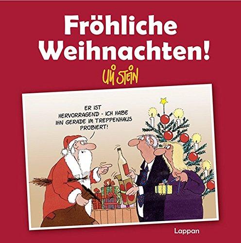 Fröhliche Weihnachten!: Neuausgabe Gebundenes Buch – 5. September 2013 Uli Stein Lappan 3830362420 Comic / Theorie