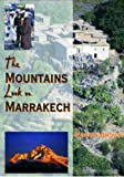 Front cover for the book The Mountains Look on Marrakech: A Trek Along the Atlas Mountains by Hamish Brown